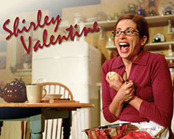 Shirley Valentine presented by Company of Fools and Sun Valley Center for the Arts