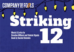 Company of Fools Striking 12 Study Guide December 2017