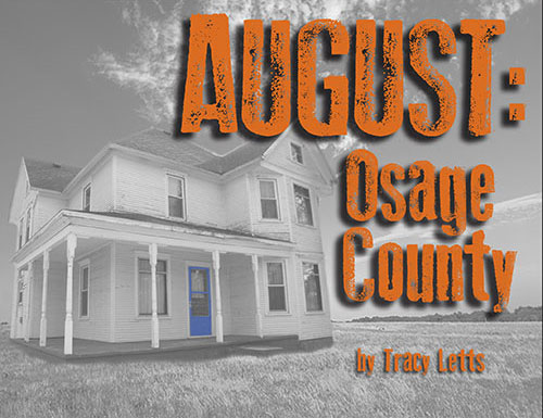 Company of Fools presents August: Osage County